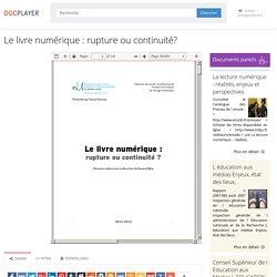 ⭐Le livre numérique : rupture ou continuité?