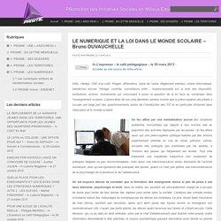 LE NUMERIQUE ET LA LOI DANS LE MONDE SCOLAIRE – Bruno DUVAUCHELLE : PRISME