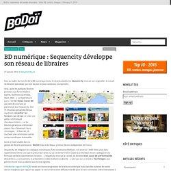BD numérique : Sequencity développe son réseau de libraires