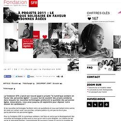 Appel à projets 2011 : le numérique solidaire en faveur des personnes âgées