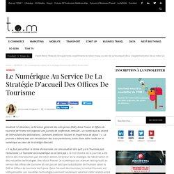 Le numérique au service de la stratégie d'accueil des offices de tourisme