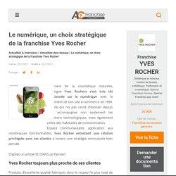 Le numérique, un choix stratégique de la franchise Yves Rocher