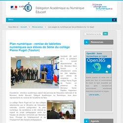 Plan numérique - remise de tablettes numériques aux élèves de 5ème du collège Pierre Puget (Toulon) - accueil - DANE Nice