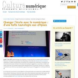 Changer l'école avec le numérique: d'une belle tautologie aux ellipses