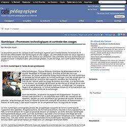 Numérique : Promesses technologiques et contexte des usages