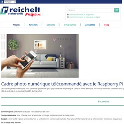Créer un cadre photo numérique télécommandé - reichelt magazine