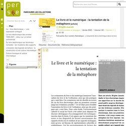 Article Persée: Le livre et le numérique : la tentation de la métaphore - persee.fr