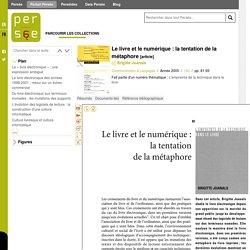 Juannals : Le livre et le numérique : la tentation de la métaphore