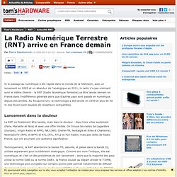 La Radio Numérique Terrestre (RNT) arrive en France demain
