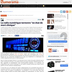 "La radio numérique terrestre ""en état de mort clinique"""