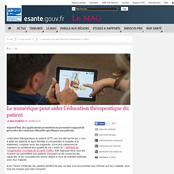 Le numérique pour aider l'éducation thérapeutique du patient
