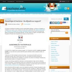 Numérique et tourisme : les députés au rapport!