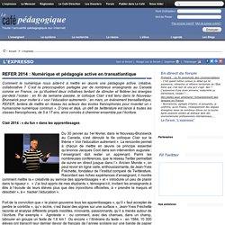 REFER 2014 : Numérique et pédagogie active en transatlantique