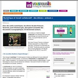 Numérique et travail collaboratif : des élèves «acteurs»