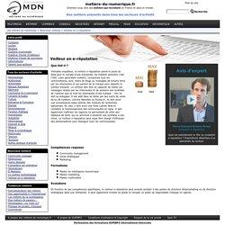 Les métiers du numérique : Veilleur en e-réputation