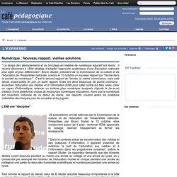 Numérique : Nouveau rapport, vieilles solutions