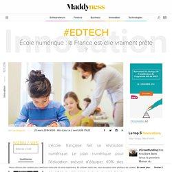 #EdTech : École numérique : la France est-elle vraiment prête ? - Maddyness