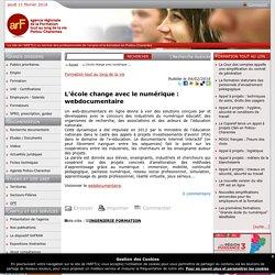 L'école change avec le numérique : webdocumentaire