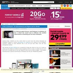 Livres numériques : les abonnements sont légaux sauf en illimité