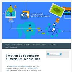 Création de documents numériques accessibles - RECITAS