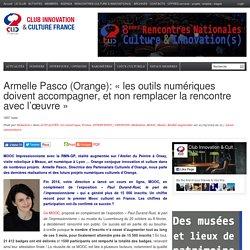 Armelle Pasco (Orange): «les outils numériques doivent accompagner, et non remplacer la rencontre avec l'œuvre»