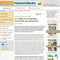 Le collège et les pratiques numériques des adolescents