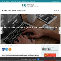 5 éco-gestes numériques à adopter absolument - UP le mag