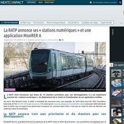 La RATP annonce ses«stations numériques» et une application MonRER A
