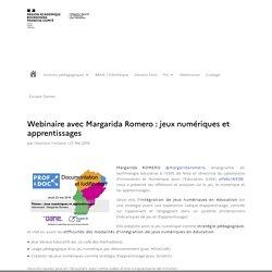 Webinaire avec Margarida Romero : jeux numériques et apprentissages - DRNE - Délégation Régionale du Numérique pour l'Éducation