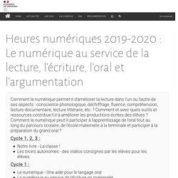 Heures numériques 2019-2020 : Le numérique au service de la lecture, l'écriture, l'oral et l'argumentation