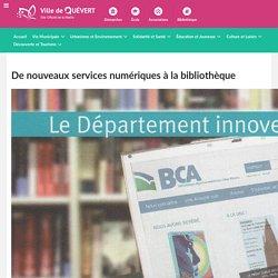 De nouveaux services numériques à la bibliothèque