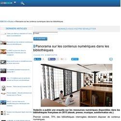 Panorama sur les contenus numériques dans les bibliothèques