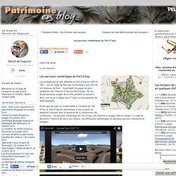 Les parcours numériques du Fort d'Issy - Patrimoine-en-blogPatrimoine-en-blog