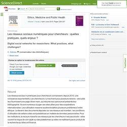 Les réseaux sociaux numériques pour chercheurs: quelles pratiques, quels enjeux?