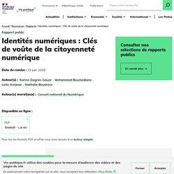 Identités numériques Clés de voûte de la citoyenneté numérique