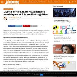 Célia -L'Ecole doit s'adapter aux mondes numériques et à la société cognitive – Ludovia Magazine