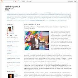 Jean-Louis Missika : Mutations numériques et mutations cognitives, de l'écriture au web