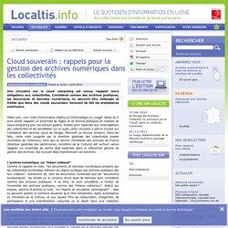 Cloud souverain : rappels pour la gestion des archives numériques dans les collectivités