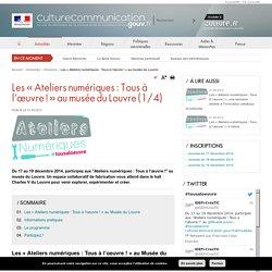 Les « Ateliers numériques: Tous à l'œuvre! » au musée du Louvre