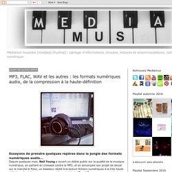 MP3, FLAC, WAV et les autres : les formats numériques audio, de la compression à la haute-définition