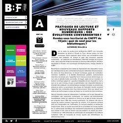 Pratiques de lecture et nouveaux supports numériques: des évolutions convergentes ?