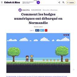 Comment les badges numériques ont débarqué en Normandie