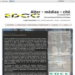 [lien]Cultures numériques définition - EDCC Narbonne cultures numériques Languedoc Roussillon