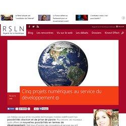 Cinq projets numériques au service du développement