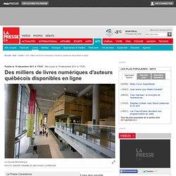 Des milliers de livres numériques d'auteurs québécois disponibles en ligne