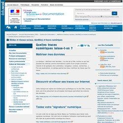 Quelles traces numériques laisse-t-on ? — Documentation (CDI)