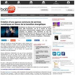 Création d'une agence commune de services numériques en faveur de la transition énergétique - 23/06/17