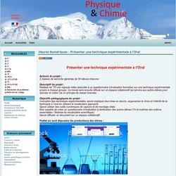 Physique Chimie Académie de Grenoble - Heures Numériques - Présenter une technique expérimentale à l'Oral