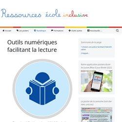 Outils numériques facilitant la lecture