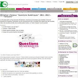 """""""Questions Numériques 2011-2012"""": Cahier d'enjeux"""